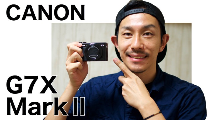 CANON G7X MarkⅡ